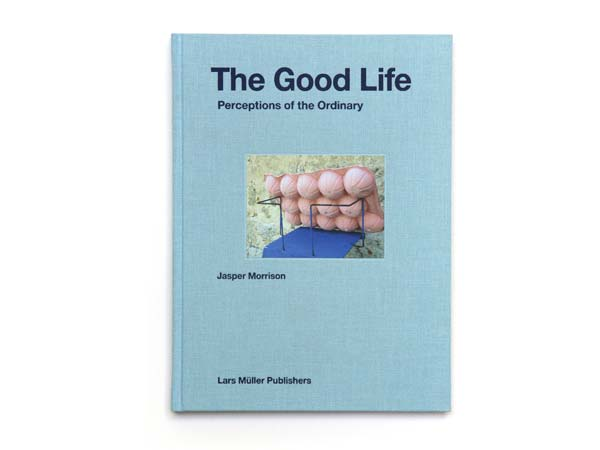 The Good Life: Perceptions of the Ordinary